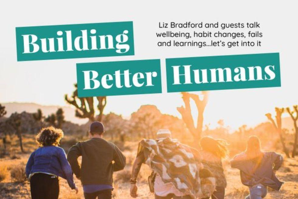 Building Better Humans with Sarah Kalmeta